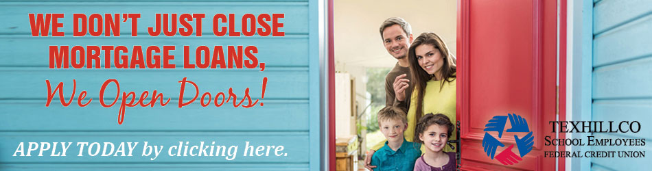 We don't just close mortgage loans, we open doors! Apply today!