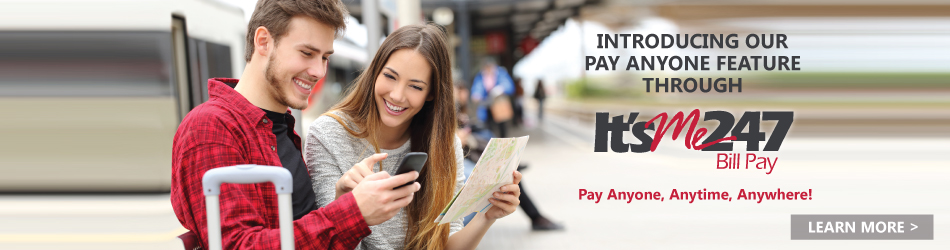 Introducing our Pay Anyone feature through It's Me 247 Online Bill Pay.
